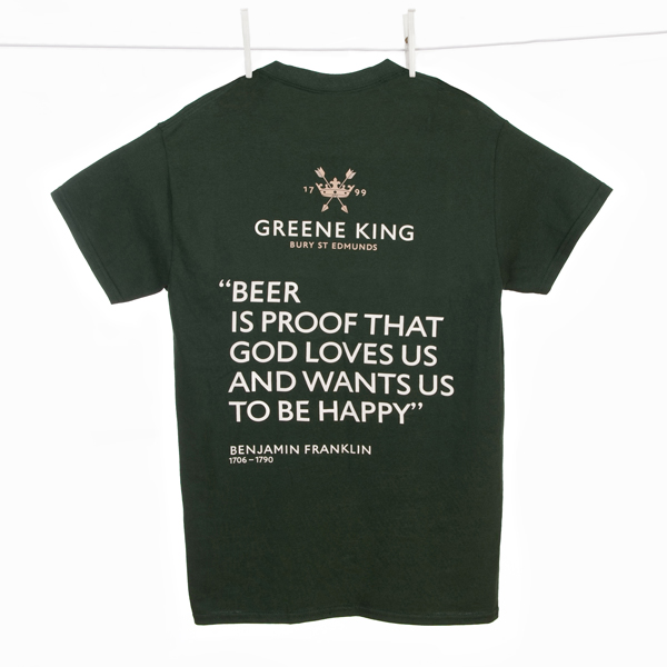 Beer is proof … T Shirt - Green - Small